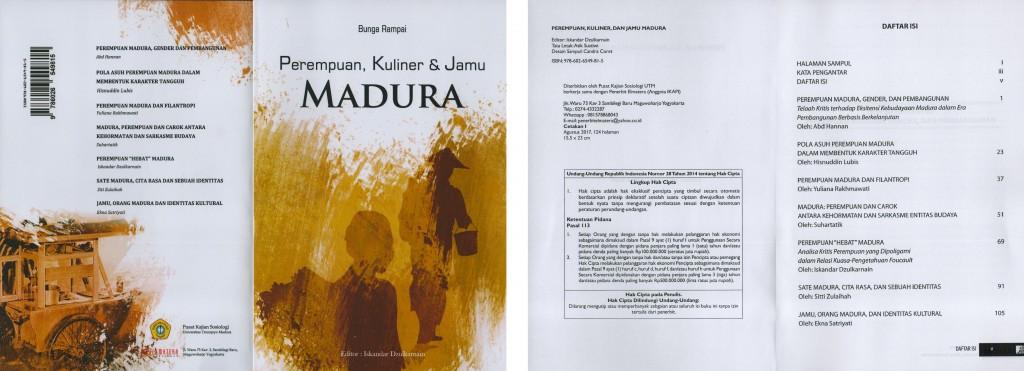 Berfokus pada isu-isu kuliner khas Madura yang dianalisis menggunakan pendekatan sosiologis, buku ini diterbitkan oleh Pusat Kajian Sosiologi Universitas Trunojoyo Madura bekerjasama dengan Penerbit ELMATERA Yogyakarta. Cetakan I : Agustus, 2017
